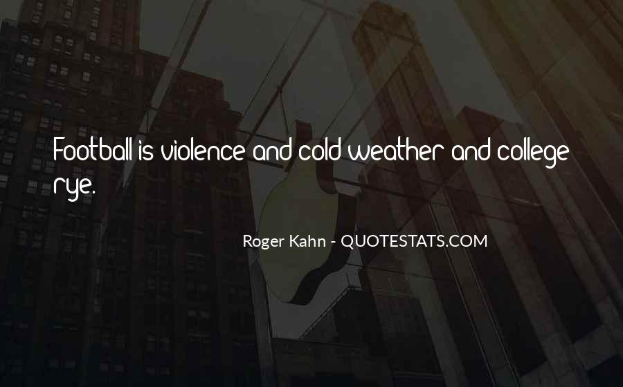 Roger Kahn Quotes #164720