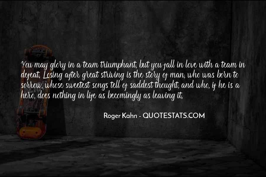 Roger Kahn Quotes #83392