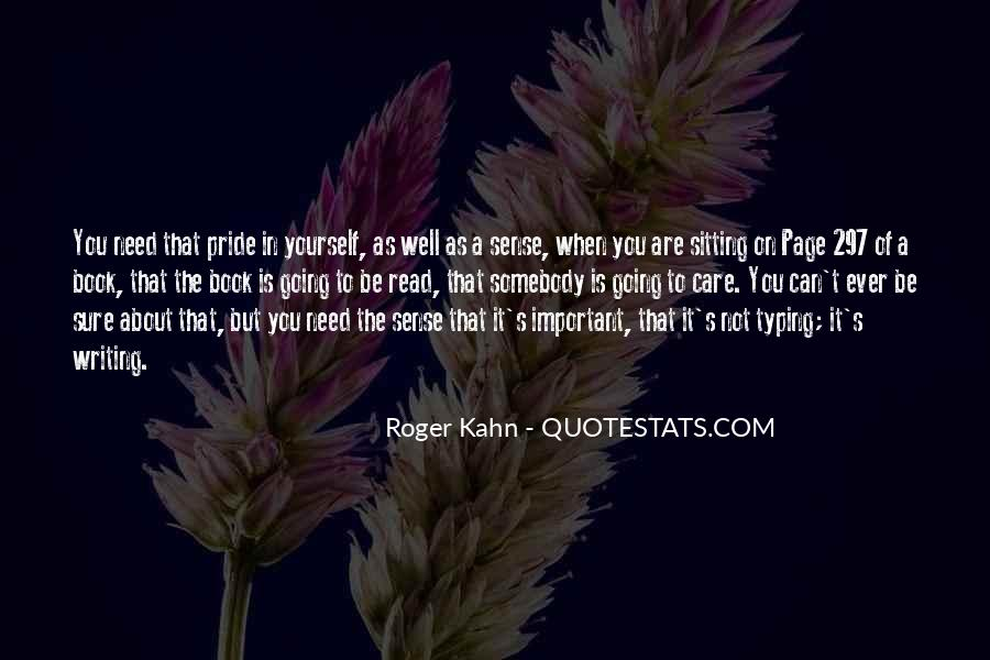 Roger Kahn Quotes #907950
