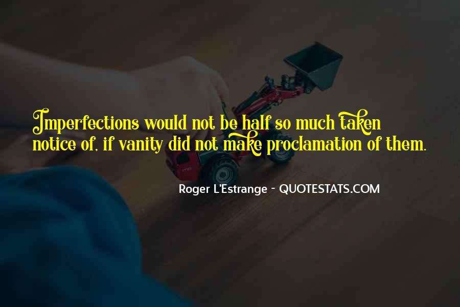 Roger L'Estrange Quotes #1114725