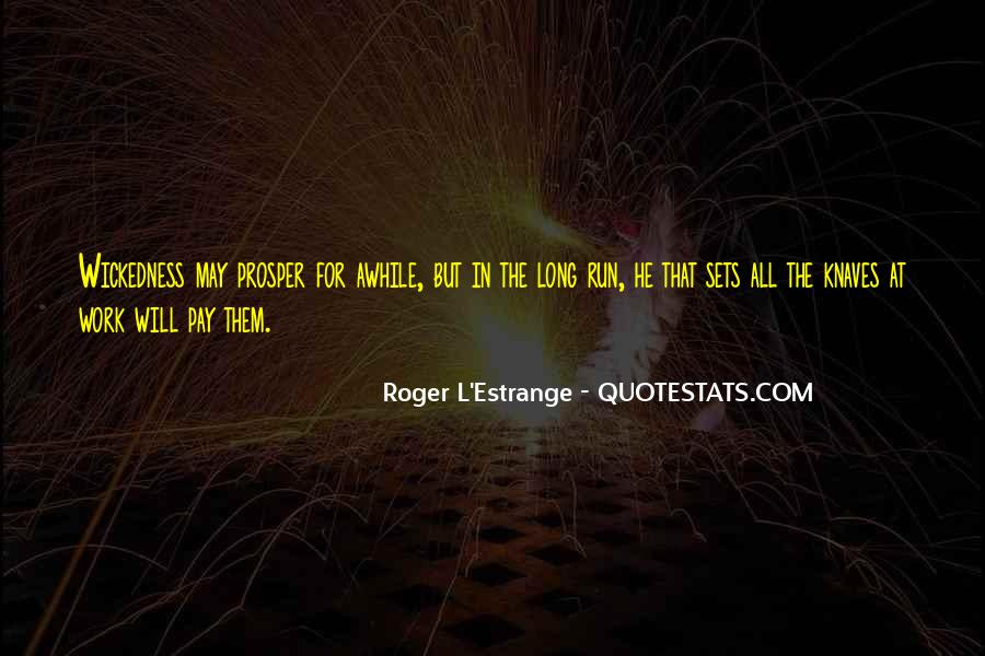 Roger L'Estrange Quotes #1116173