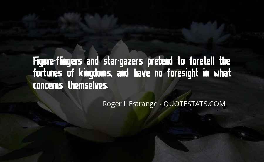 Roger L'Estrange Quotes #1595592