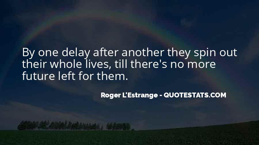 Roger L'Estrange Quotes #1742064