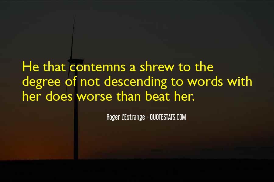 Roger L'Estrange Quotes #577127