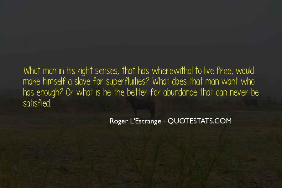 Roger L'Estrange Quotes #628289