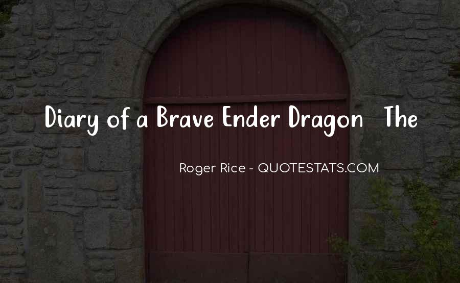 Roger Rice Quotes #851752