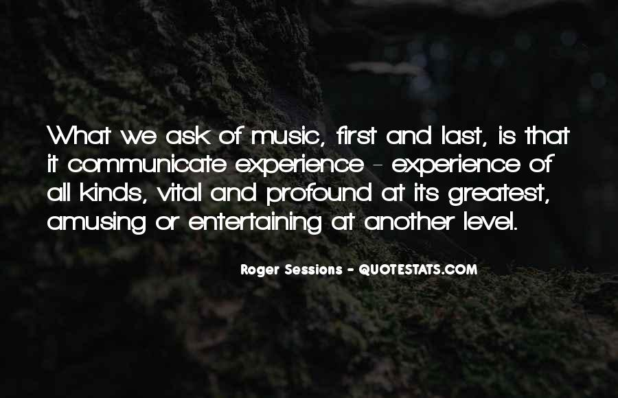 Roger Sessions Quotes #1476971