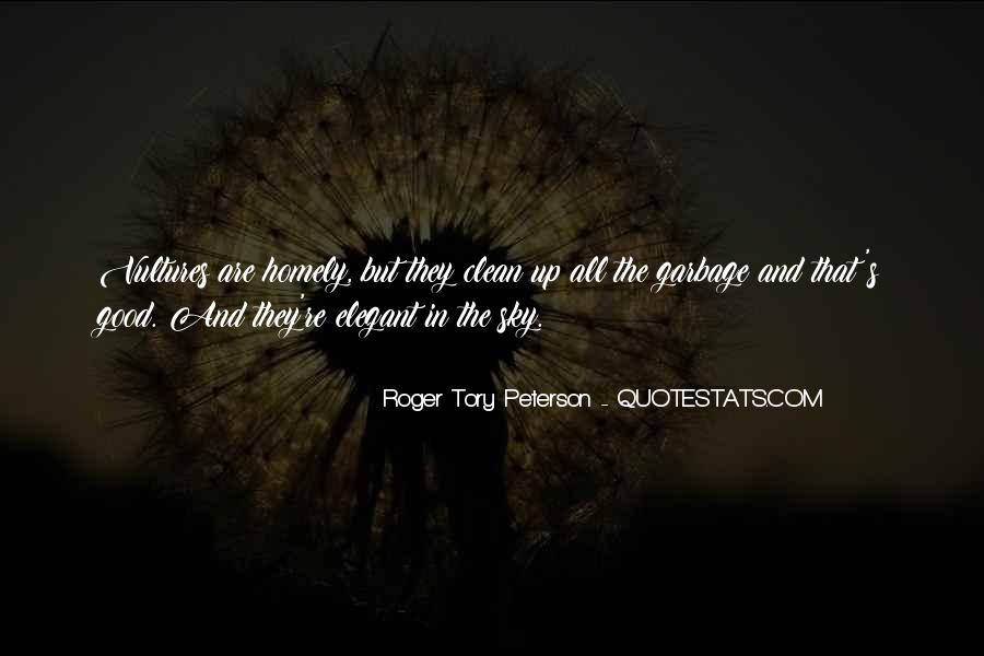 Roger Tory Peterson Quotes #1424963