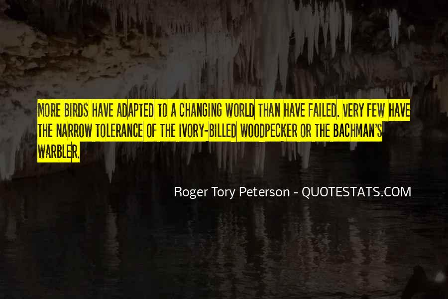 Roger Tory Peterson Quotes #1453142