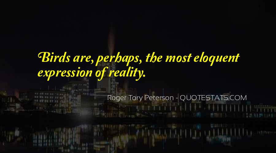 Roger Tory Peterson Quotes #897668