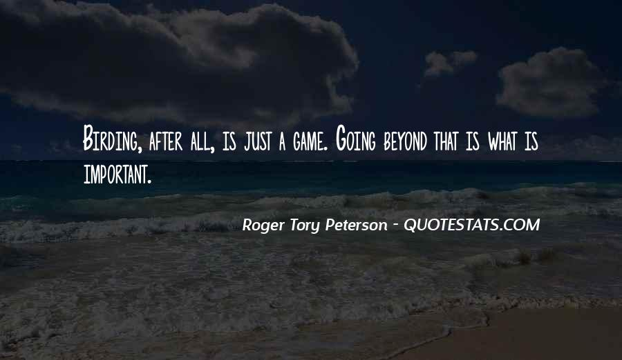 Roger Tory Peterson Quotes #936003