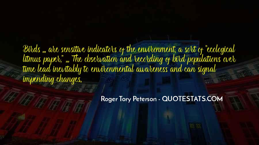 Roger Tory Peterson Quotes #969670