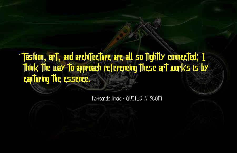 Roksanda Ilincic Quotes #1109288
