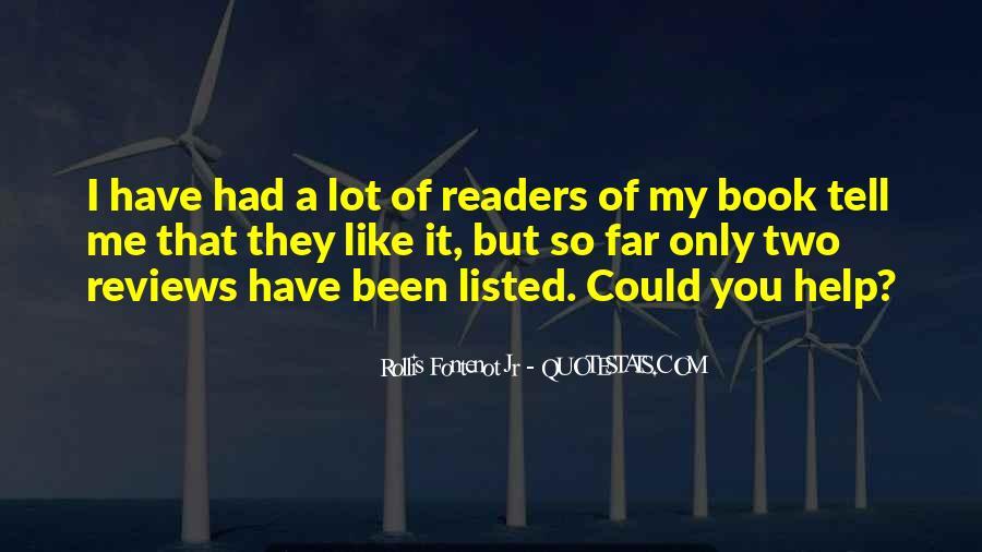 Rollis Fontenot Jr Quotes #1647776