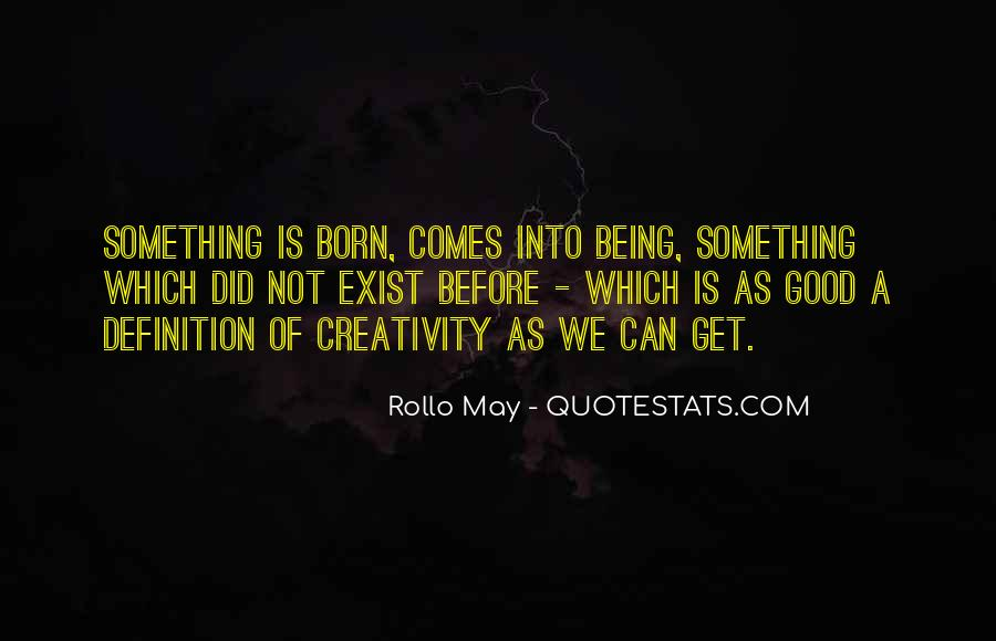 Rollo May Quotes #526596