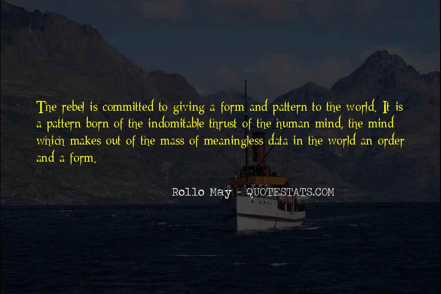 Rollo May Quotes #615200