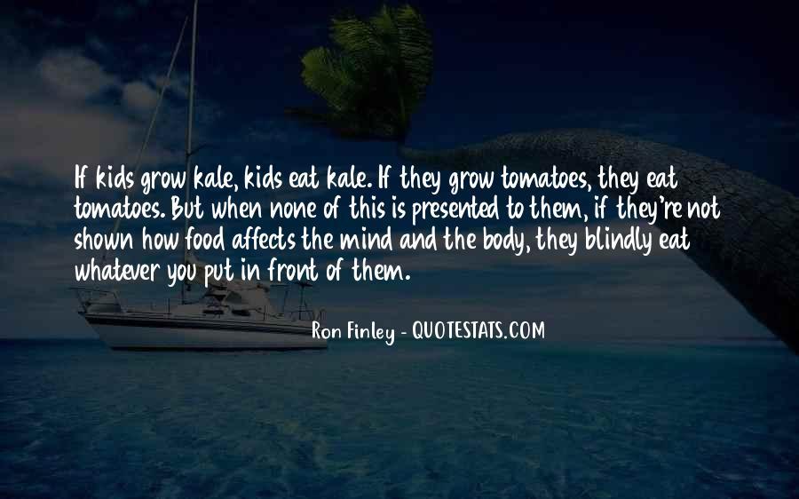 Ron Finley Quotes #1333902