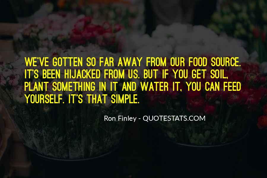 Ron Finley Quotes #277943