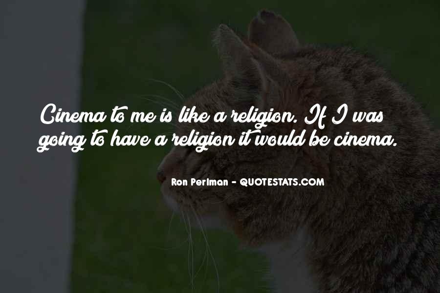 Ron Perlman Quotes #1404257