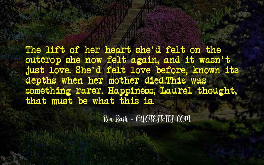Ron Rash Quotes #124732