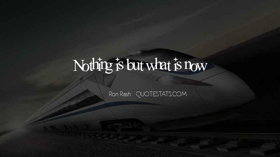 Ron Rash Quotes #1258089
