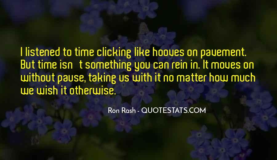 Ron Rash Quotes #1294758