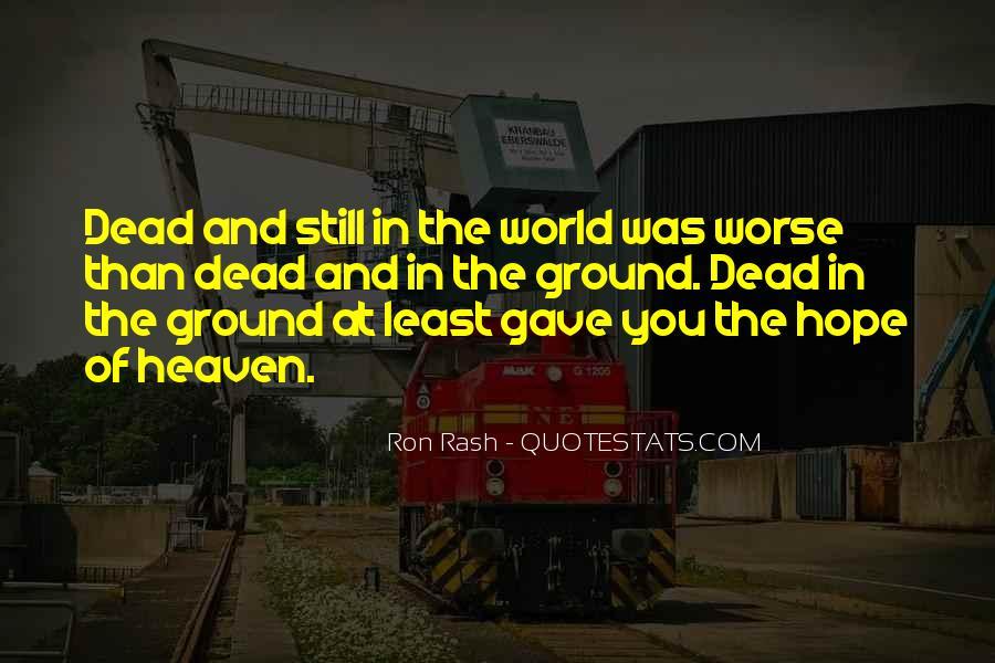 Ron Rash Quotes #1620118