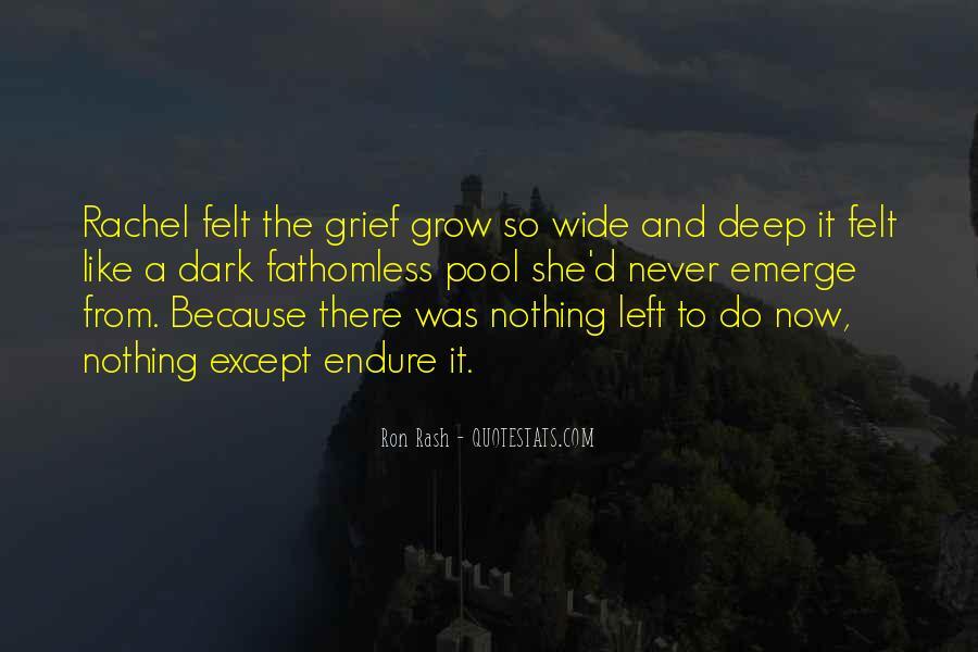 Ron Rash Quotes #1808504