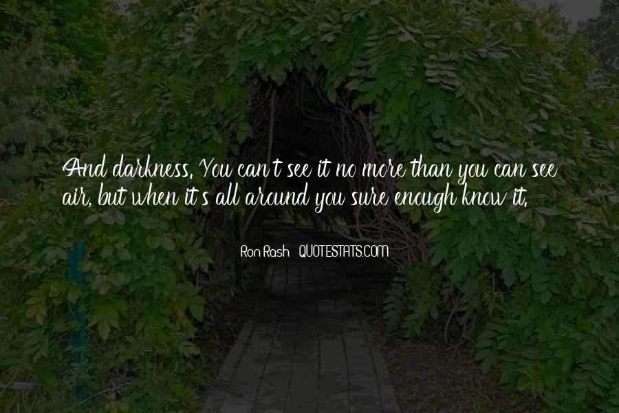 Ron Rash Quotes #667393