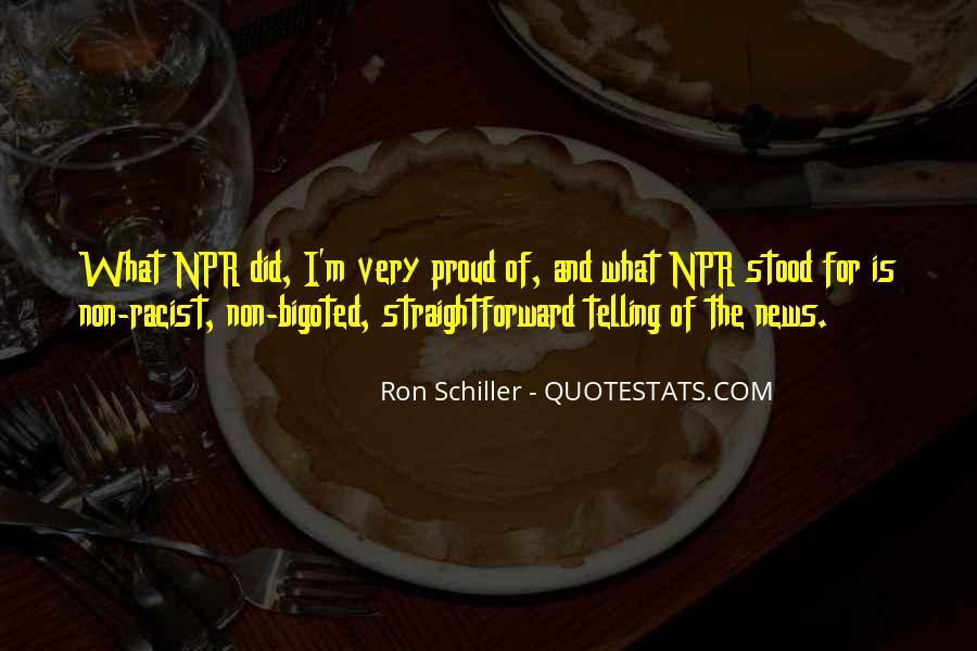 Ron Schiller Quotes #1208355