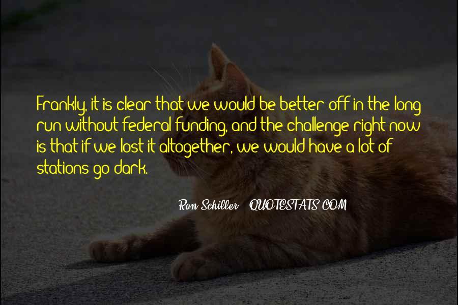 Ron Schiller Quotes #1399351