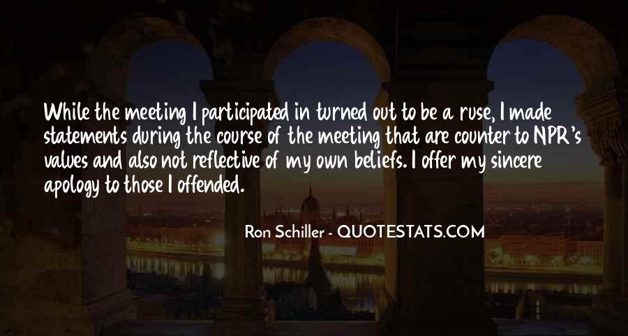 Ron Schiller Quotes #817268