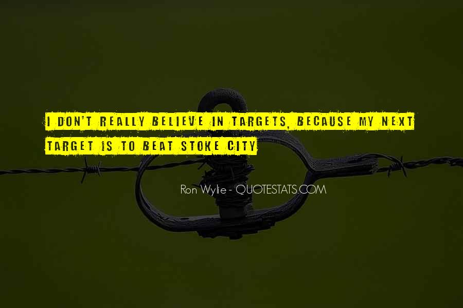 Ron Wylie Quotes #1570334