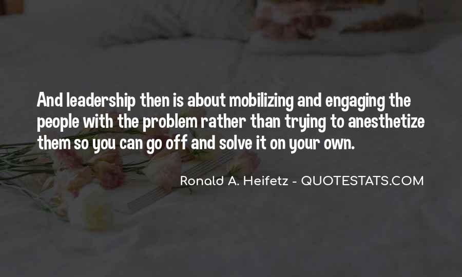 Ronald A. Heifetz Quotes #113339