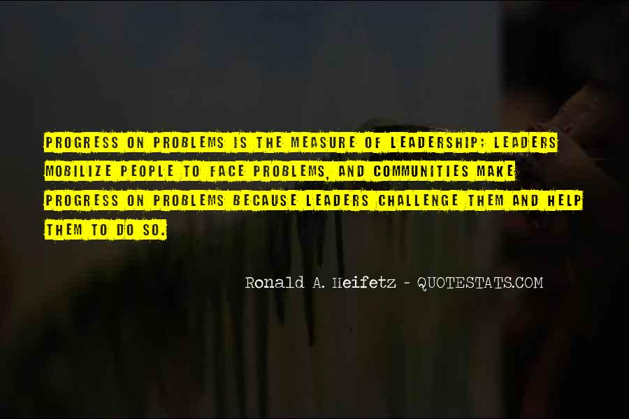 Ronald A. Heifetz Quotes #1483088