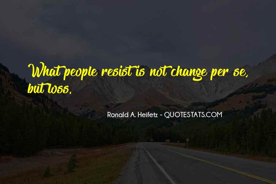 Ronald A. Heifetz Quotes #628694