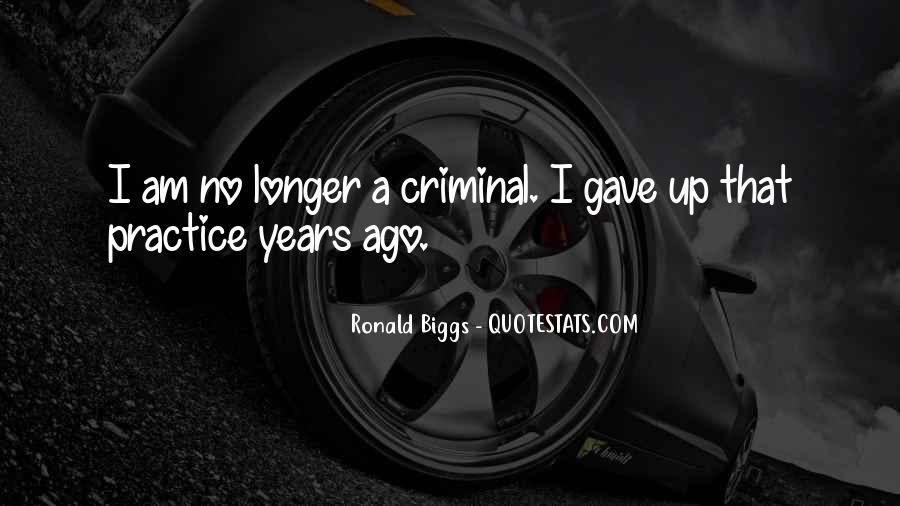 Ronald Biggs Quotes #1061945