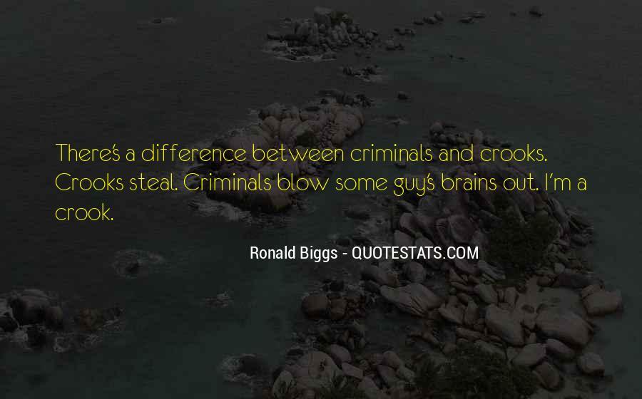 Ronald Biggs Quotes #1202962