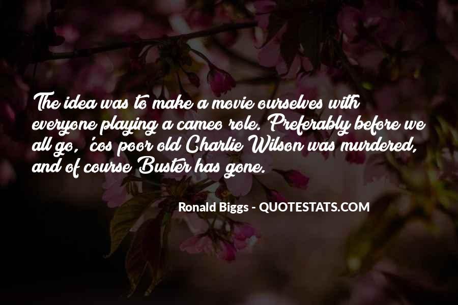 Ronald Biggs Quotes #1287527