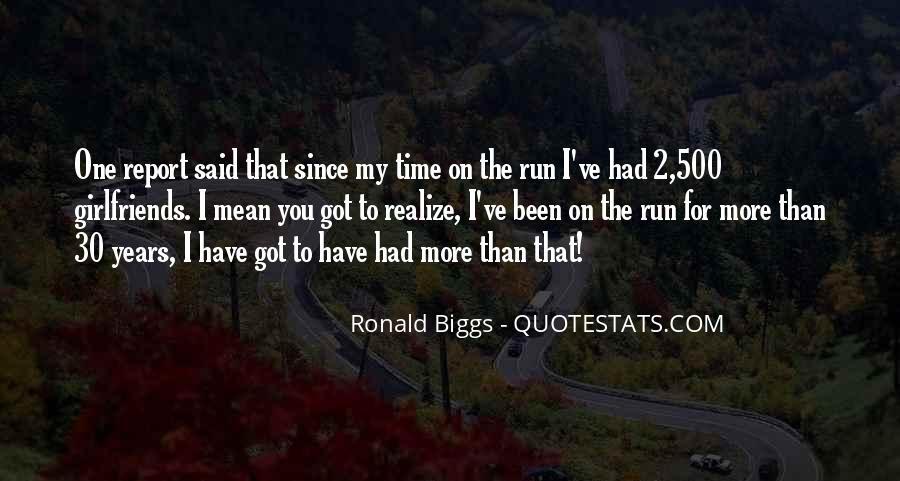 Ronald Biggs Quotes #1401611
