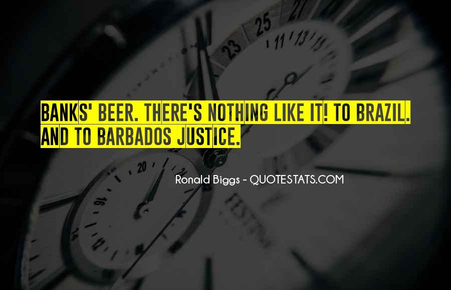 Ronald Biggs Quotes #1716992