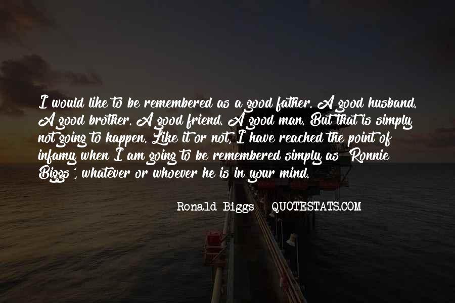 Ronald Biggs Quotes #1795247