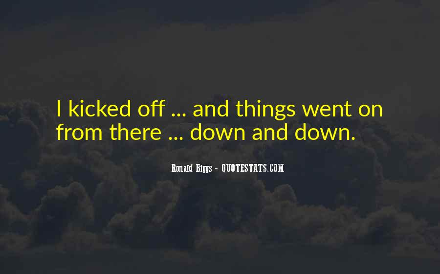 Ronald Biggs Quotes #1848468