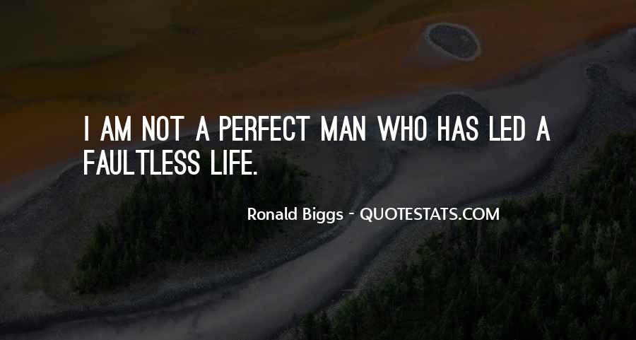 Ronald Biggs Quotes #1849259