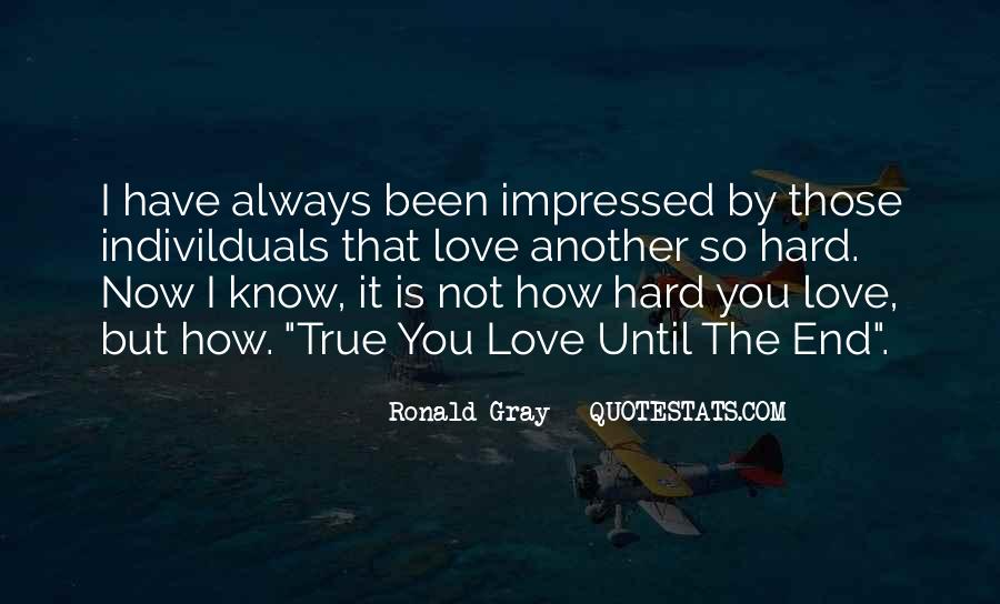 Ronald Gray Quotes #1868688