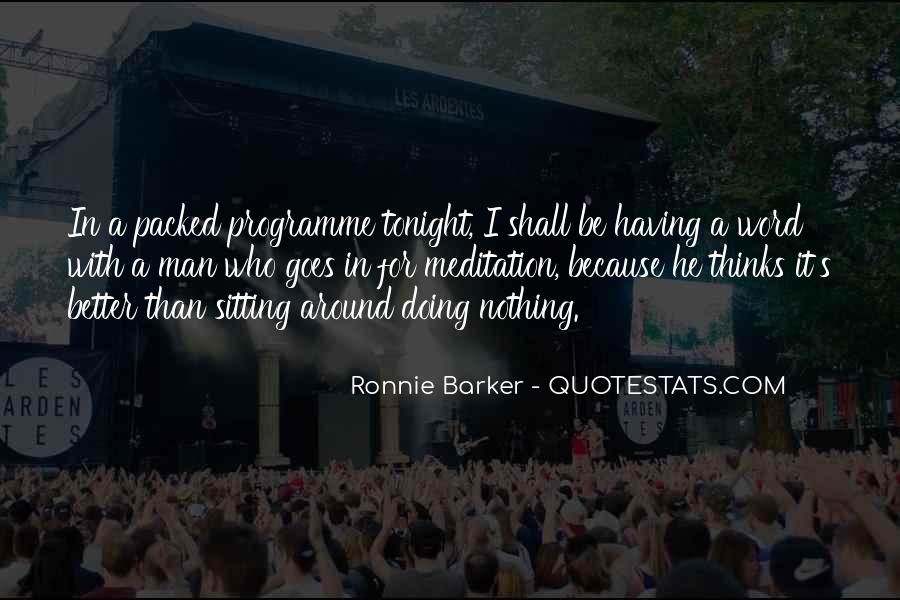 Ronnie Barker Quotes #1470426
