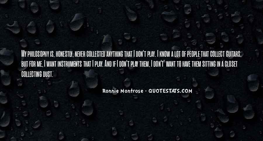 Ronnie Montrose Quotes #1636062