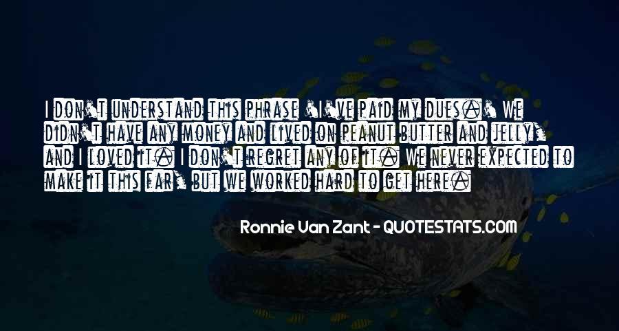 Ronnie Van Zant Quotes #928351