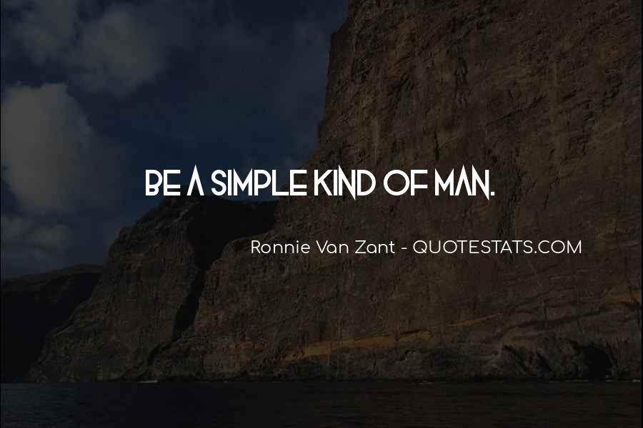 Ronnie Van Zant Quotes #954795