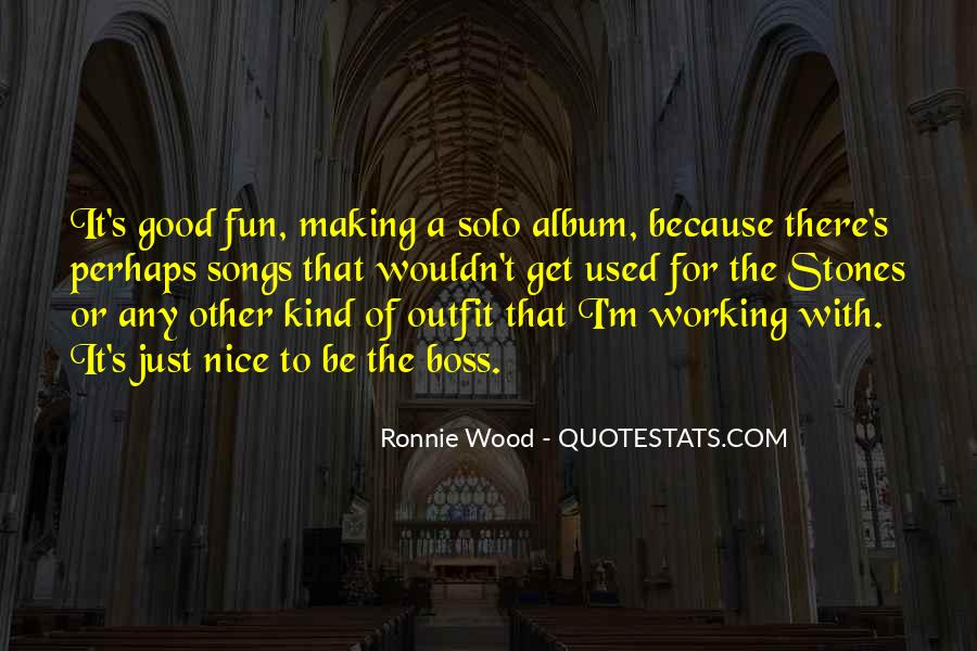 Ronnie Wood Quotes #1382357